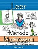 Leer con el Método Montessori: Cuaderno de actividades con letras, tarjetas y recortables