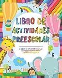 Libro de actividades preescolar: Cuaderno de actividades infantiles - Libro de colorear...