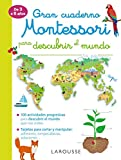 Gran cuaderno Montessori para descubrir el mundo (LAROUSSE - Infantil / Juvenil -...